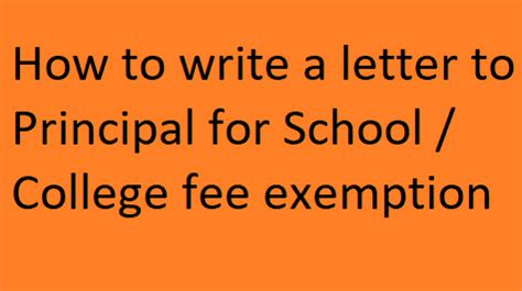 How to write a letter to the principal of a college asking